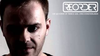 ReOrder - Live @ A State of Trance 650 (Utrecht, Netherlands) - 15.02.2014