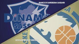 Highlights/ Banco Di Sardegna Sassari - Germani Basket Brescia 76-70