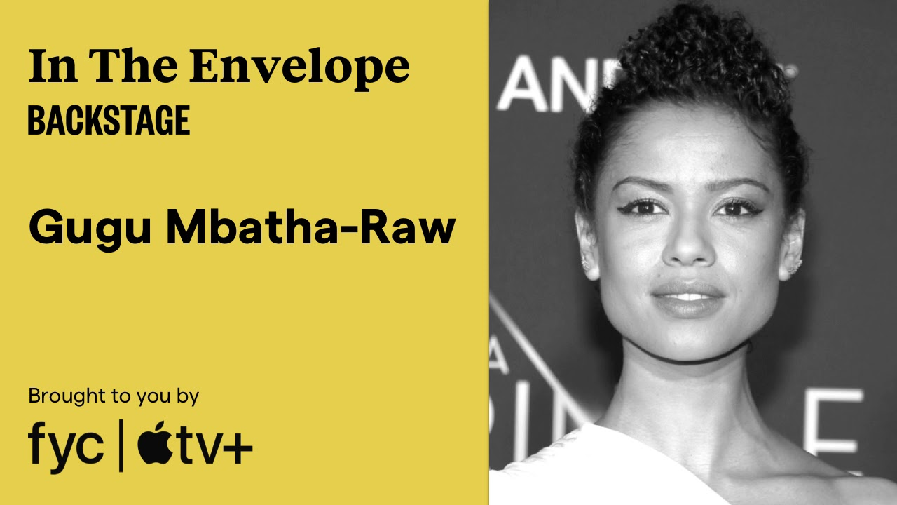 Gugu Mbatha-Raw on How to Craft a Detailed Character Arc - In the Envelope: The Actor's Podcast
