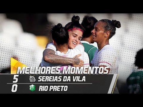 Sereias da Vila 5 x 0 Rio Preto | MELHORES MOMENTOS | Paulistão (19/08/18)