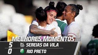 Baixar Sereias da Vila 5 x 0 Rio Preto | MELHORES MOMENTOS | Paulistão (19/08/18)