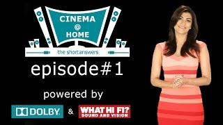 Cinema @ Home Ep # 1| Powered By Dolby & What Hi Fi? India