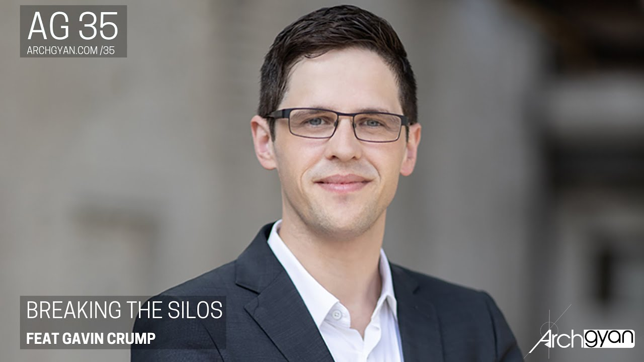 Podcast: Breaking the Silos ft. Gavin Crump
