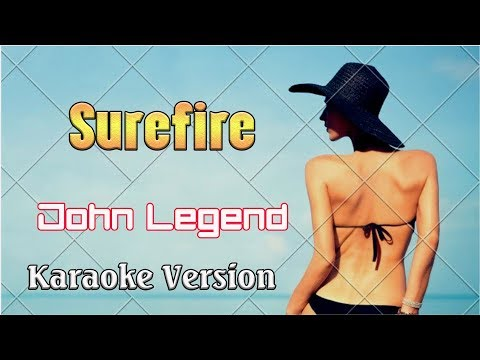 John Legend - Surefire (Karaoke Version 4k) - Karaoke Songs With Lyric