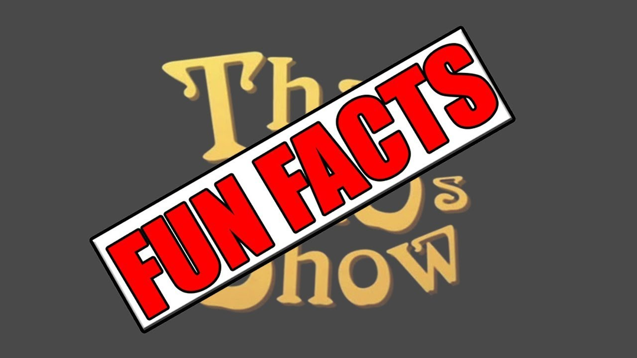 THAT 70s SHOW Fun Facts Ep02
