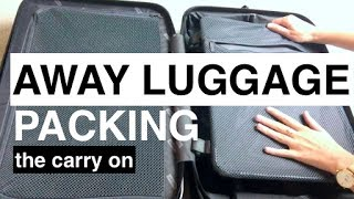 AWAY Luggage Packing | The Carry On | This or That