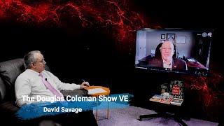 The Douglas Coleman Show VE with David Savage