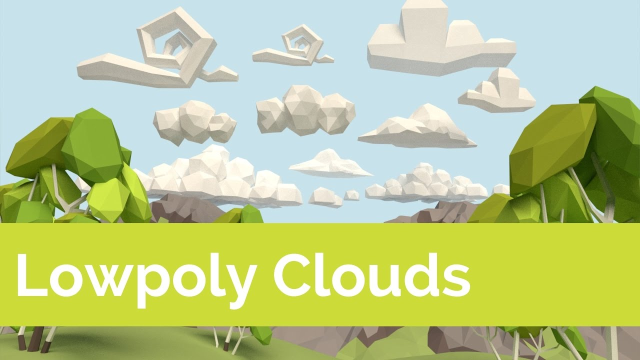LowPoly Clouds [Tutorial]