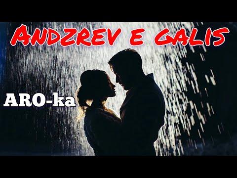 ARO-ka / Andzrev E Galis / New Songs / Mix / Remix / Music 2019