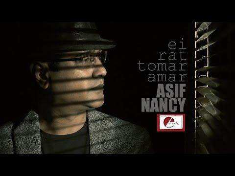 Ei Raat | ASIF & NANCY