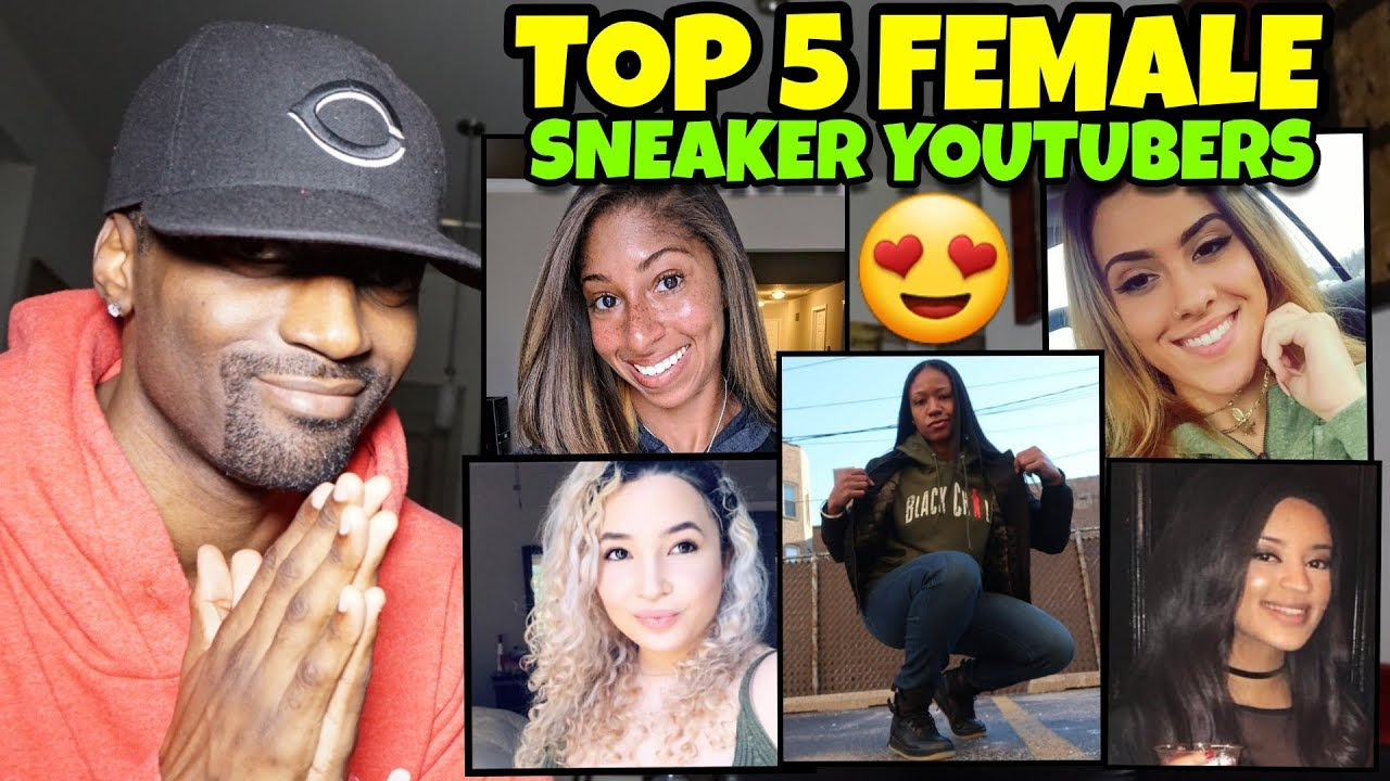 Top 5 Sexy Female Sneaker Youtubers You
