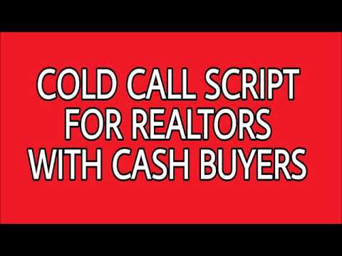 COLD CALL SCRIPT FOR REALTORS WITH CASH BUYERS