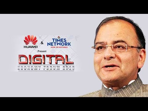 Is India Digital Ready? | FM Arun Jaitley | Digital Economy Forum 2016