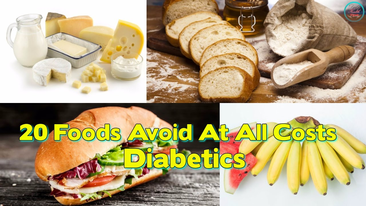Foods Diabetics Should Avoid At All Costs Youtube