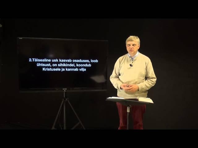 Efesose kirja 4.osa - Lapsik või täisealine usk?