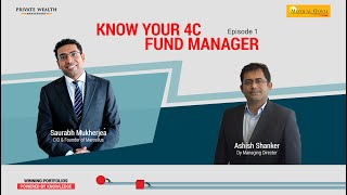 Know Your 4C Fund Manager – Saurabh Mukherjea, Marcellus