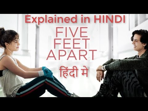 Download Five Feet Apart 2019 Full Movie Explained in Hindi