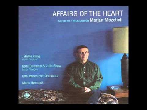 Marjan Mozetich - Affairs of the Heart
