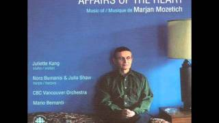Marjan Mozetich - Affairs of the Heart