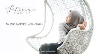 Download LAWKANA BAINANAL HABIB Cover FITRIANA KAMILA Mp3