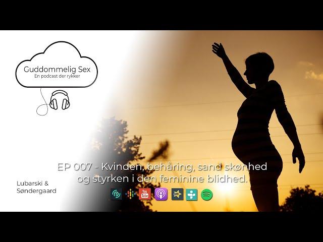 Guddommelig Sex - EP 007  Kvinden, behåring, sand skønhed og styrken i den feminine blidhed.