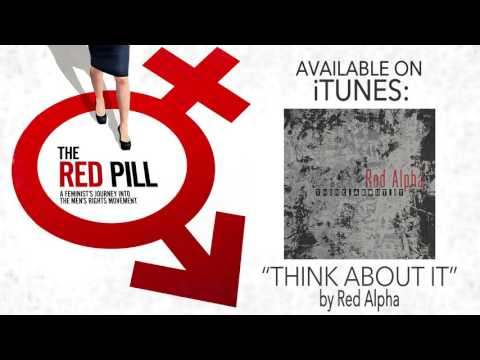 "Ending Song in The Red Pill movie - ""THINK ABOUT IT"" by Red Alpha"