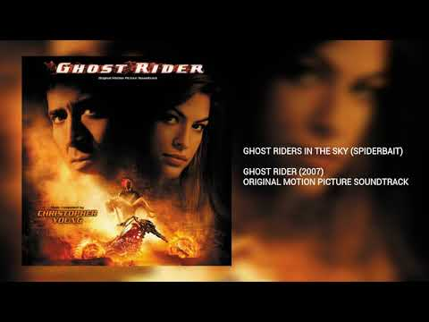 Ghost Riders In The Sky: Spiderbait (Ghost Rider)