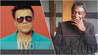 j y park jyp 박진영 who s your mama 어머님이 누구니 feat jessi of lucky j mv reaction