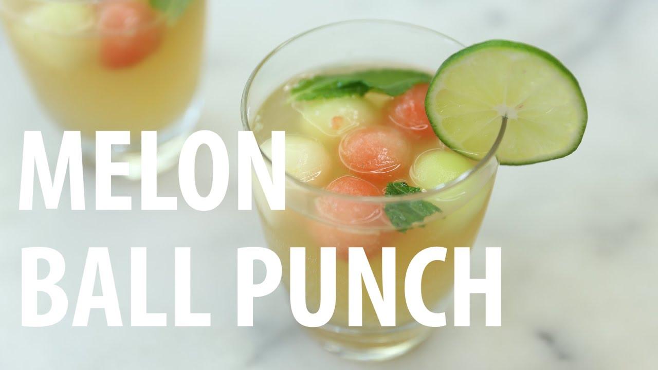 Melon Ball Punch Recipe Youtube