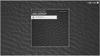 Gambar cover PachandorF - Melodrop (Original Mix)