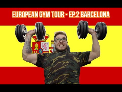 My European Gym Tour - [EP. 2 BARCELONA]