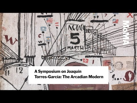 A Symposium on Joaquín Torres-García: The Arcadian Modern |