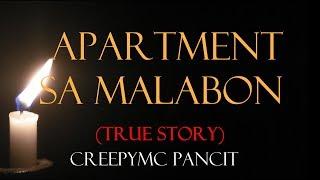 Apartment sa Malabon - Tagalog Horror Story (True Story)