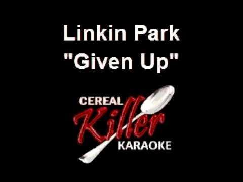 CKK - Linkin Park - Given Up (Karaoke)