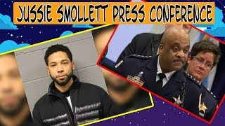 Jussie Smollett Press Conference_ Police explain why they arrested him