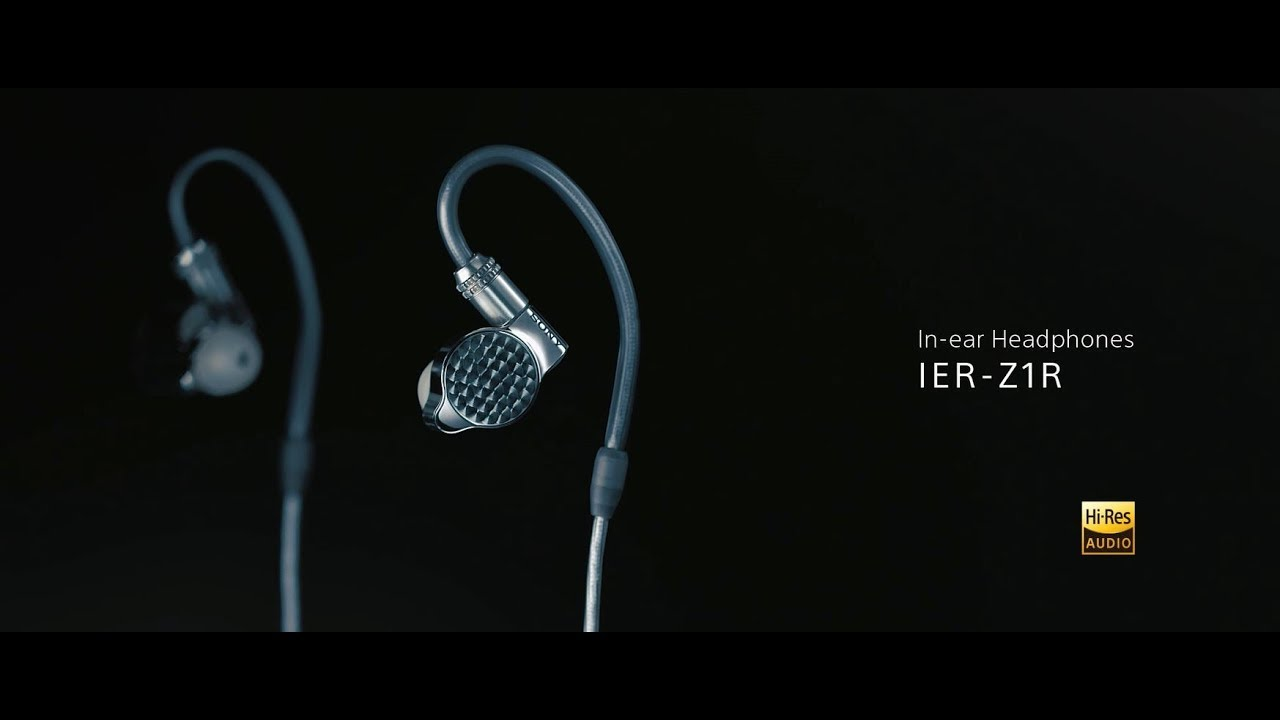 a1e89676c6c Sony Signature Series Headphones IER-Z1R Official Product Video ...