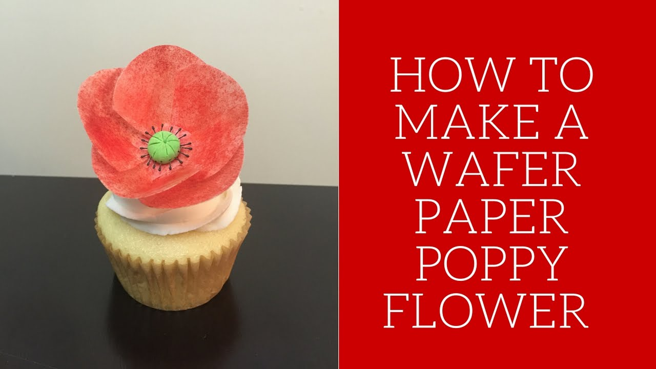 How to make a wafer paper poppy flower remembrance day youtube mightylinksfo
