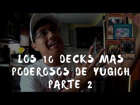 LOS DIEZ DECKS MAS FUERTES DE TODA LA HISTORIA DE YUIGOH// SEGÚN JORGITO// parte 2
