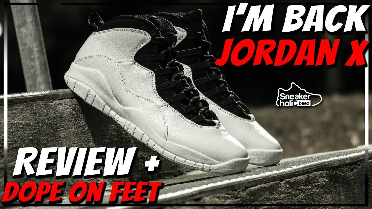 AIR JORDAN RETRO 10 IM BACK REVIEW AND ON FEET  f6bf6d038