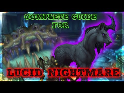Get your Lucid Nightmare Mount - Complete Quick Guide!