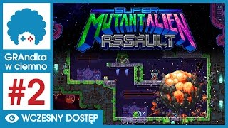 Super Mutant Alien Assault PL #2 - GRAmy! | Na hordę!