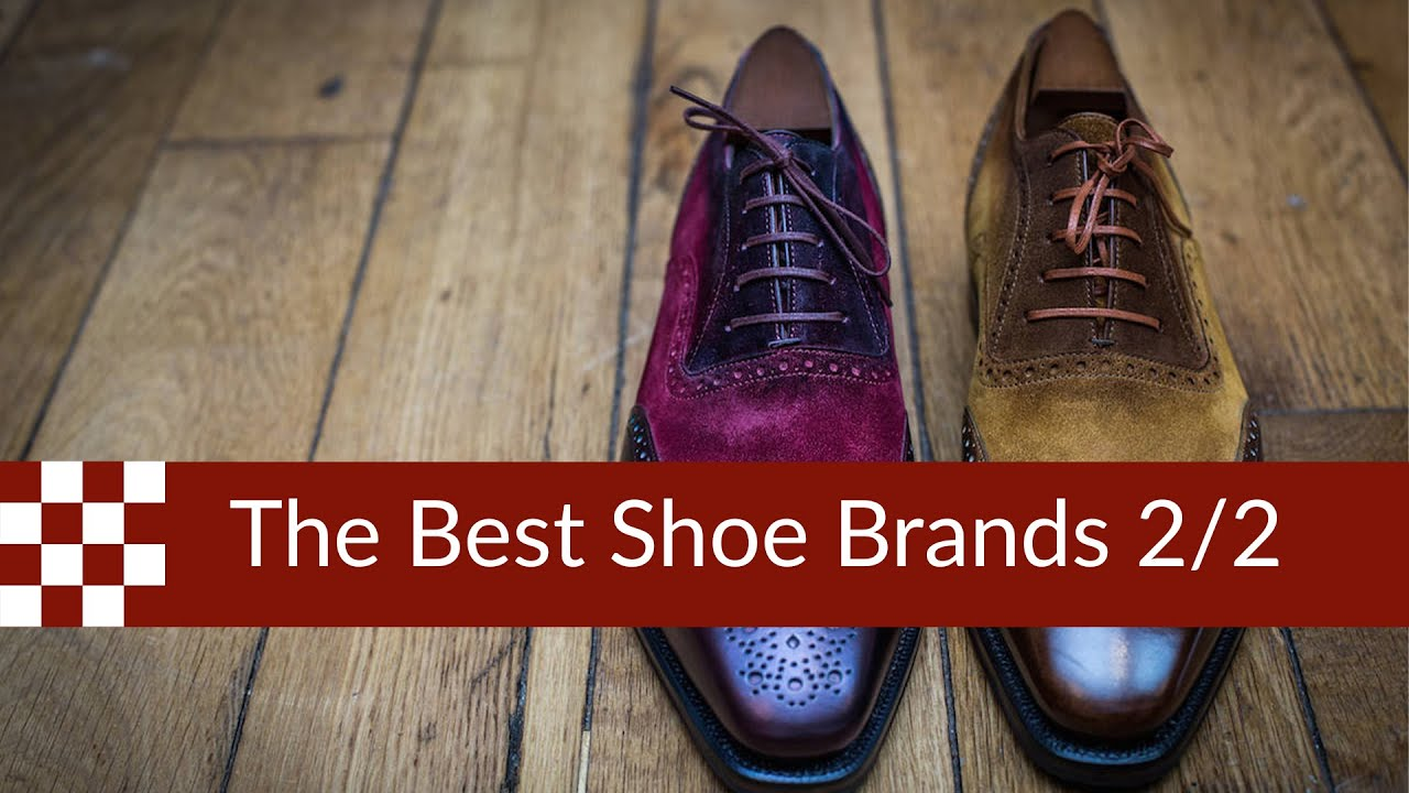 1a1adfb41dc1 The Best Shoe Brands in 2019 (part 2) - YouTube