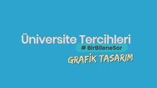 Gambar cover Üniversite Tercihleri #BirBileneSor   Grafik Tasarım Okumak!