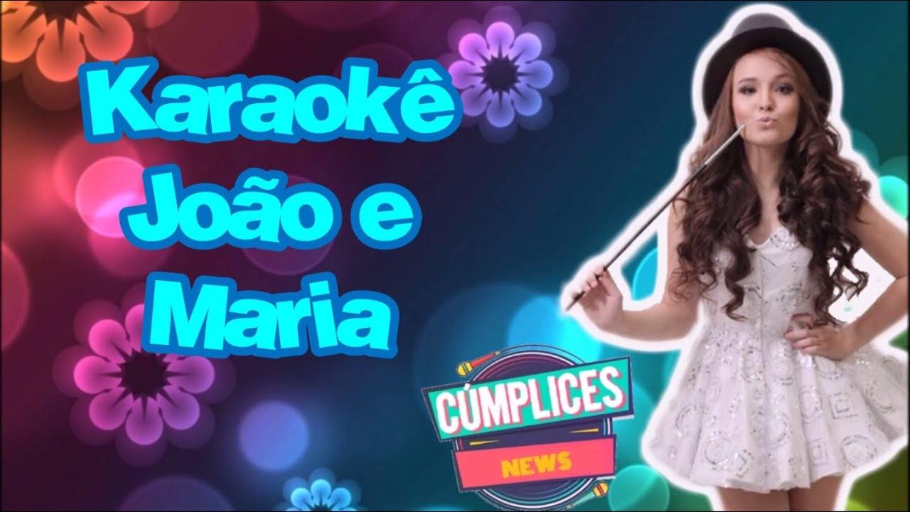0ce821ab1954f Karaokê  João e Maria - Larissa Manoela - YouTube