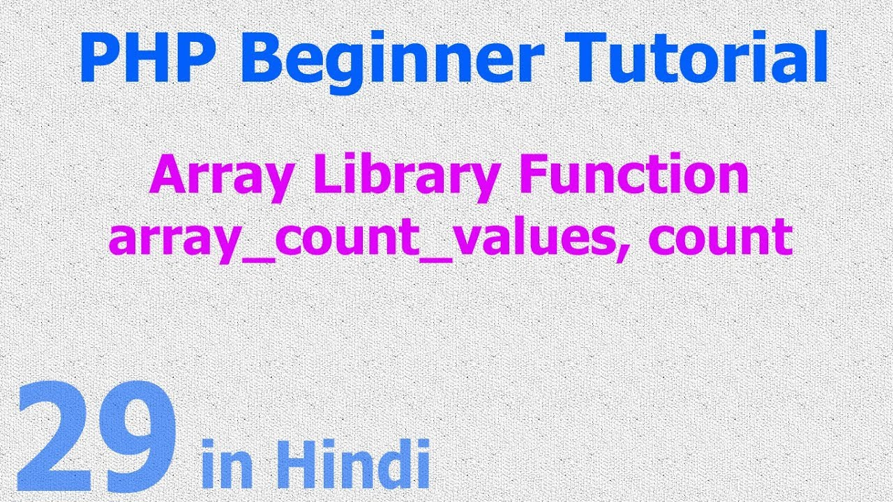 29 - PHP Array Function - Count Array Values - Repeated Values - Frequency of Values