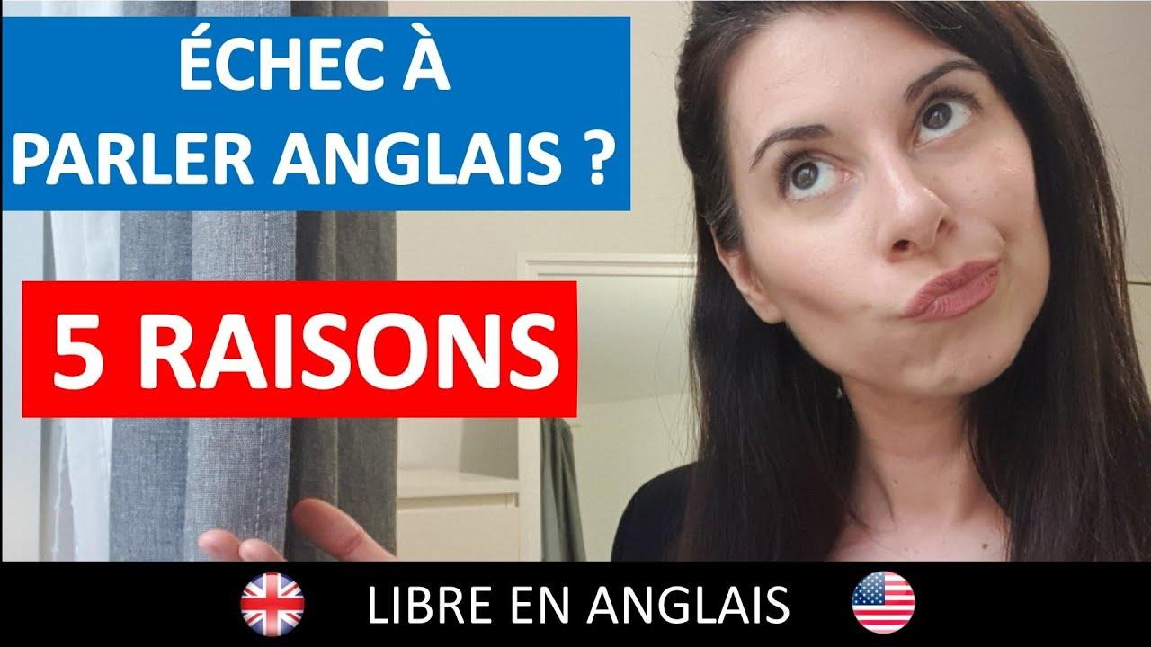 Pourquoi les personnes échouent à parler anglais ? 5 raisons essentielles