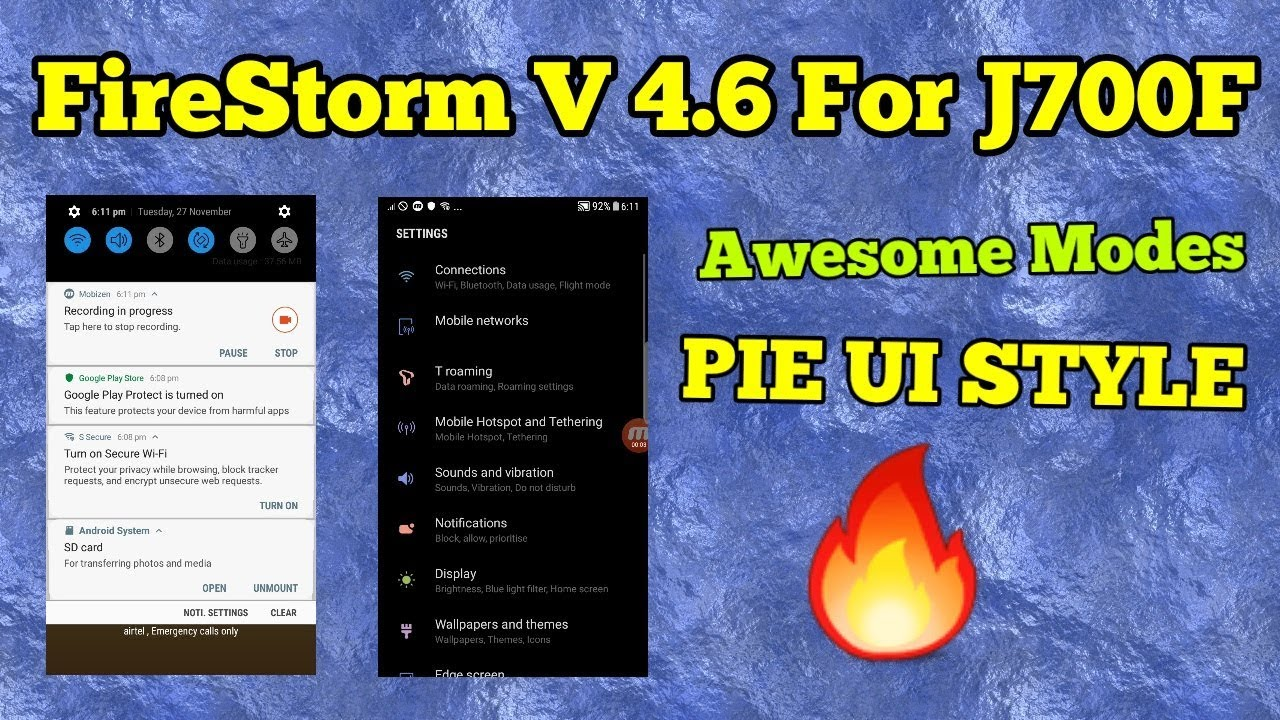FireStorm Os v4 6 for J700F/H/x || Volte|| PIE style | Rom modes ||