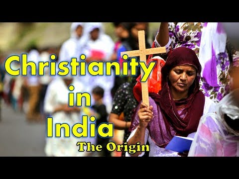 How & When Did Christianity Came to India ईसाइ धर्म भारत मे कब और कैसे आया