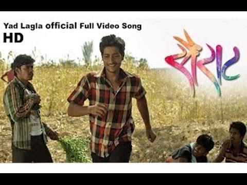 Yad Lagla Official Full Video Song 2016 | Nagraj Popatrao Manjule