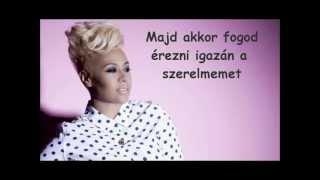 Emeli Sandé - My Kind Of Love magyar felirattal
